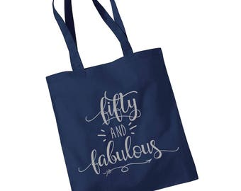 Fifty and Fabulous Birthday Tote Shopper Bag 50