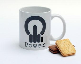 Geek mug - rude mug - IT present - computer mug - geeky gift - anti power button - anarchy button - boyfriend present - IT leaving gift