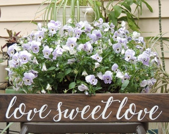 LOVE SWEET LOVE Wedding sign-Hand painted rustic wood sign-Rustic Farmhouse Gift-Housewarming Gift-Bridal Shower Wedding Anniversary Gift