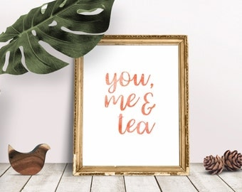 SALE - You, Me & Tea Print, Watercolour Print, Wall Art, Quote Print, Valentine's Day Gift, Boyfriend Girlfriend Gift