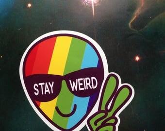 Stay Weird Sticker Stay Weird Rainbow Sticker Out Of This World Stickers LGBT Sticker Alien Sticker Normal Is Boring Stay Cray Sticker