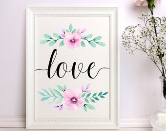 Love print Watercolor love print Love wall art Love printable Floral Love Poster Floral Love print Nursery decor Digital art Love sign