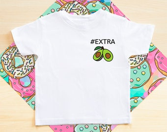 Extra Avocado Shirt, Trendy Avocado, Avocado Gift, Kids Clothes, Avocado t-shirt, Avocado, Avocado Gift Idea, extra avocado kids shirt
