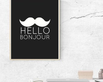 Bonjour Print - French print, Moustache print, Printable, Instant download, minimalist, cute print, home decor, wall art, hello print