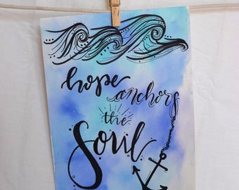 Hope Anchors the Soul Water Color