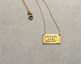 Conquer From Within - Stamped Quote Necklace