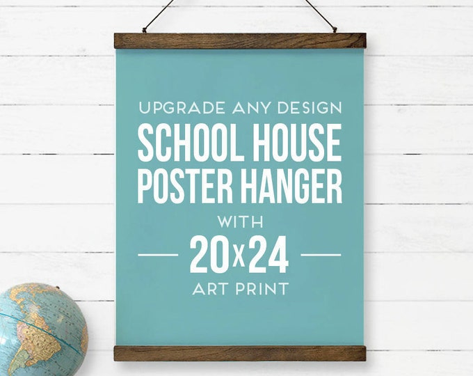 "Featured listing image: Poster Hanger with Large Poster Print - Upgrade any design to a beautiful Poster Hanger with Large Poster sized Print - Final size 20""x24"""