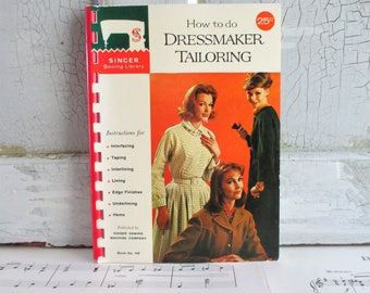 Vintage Singer Sewing Library Booklet - How To Do Dressmaker Tailoring - 1960