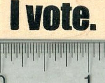 I vote Rubber Stamp, Voting Rights Series A32014 Wood Mounted