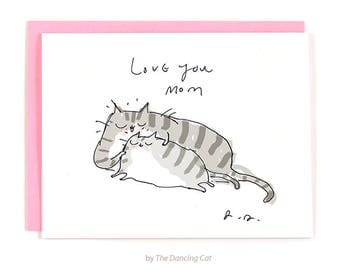Love You Mom - Cat Card - Mother's Day Card - Cat Mom