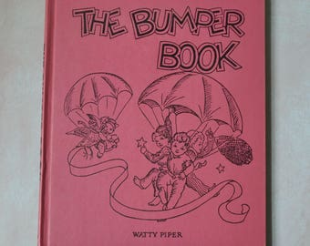 1946 The Bumper Book Watty Piper & Eulalie Vintage Hardcover Children's Book