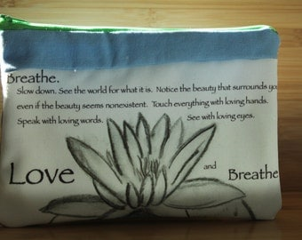 Organic Breathe and Love zipper Pouch/organic makeup pouch