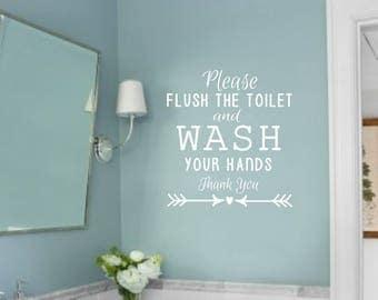 Bathroom decal- Please Flush the Toilet and Wash your Hands- Vinyl Wall Decal- Bathroom Decor- Vinyl Wall Decal- Bathroom Humor