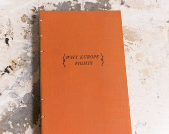 1940 WHY EUROPE FIGHTS Vintage Lined Notebook Journal
