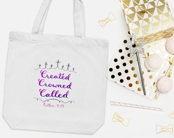 Christian Tote Bag ~ Esther 4:14 ~ Created Crowned Called ~ Hand-Lettered Design ~ Purple Pink