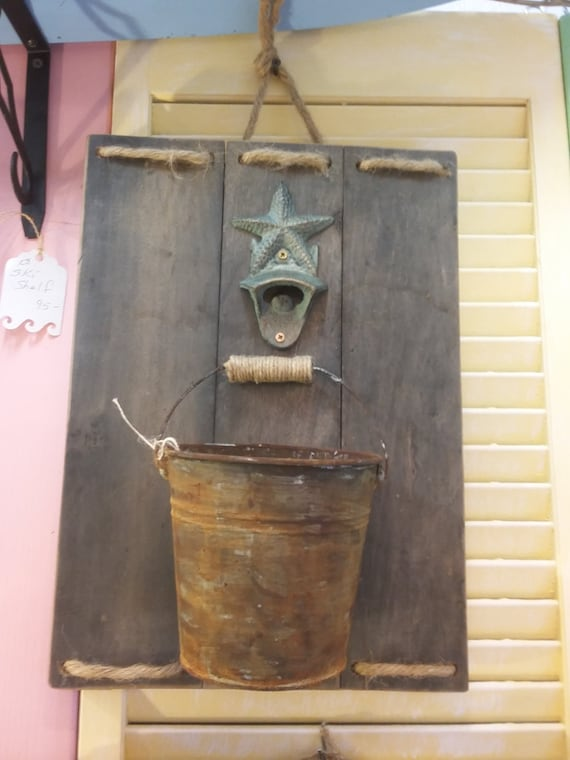 hand crafted starfish bottle opener w bucket on distressed. Black Bedroom Furniture Sets. Home Design Ideas