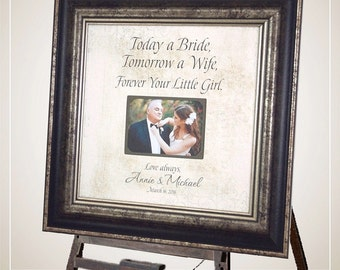 Father of the Bride, Wedding Sign, Photo Frames, GROOM,  Parents Gift , TODAY A BRIDE, Personalized Picture Frames, 16 X 16