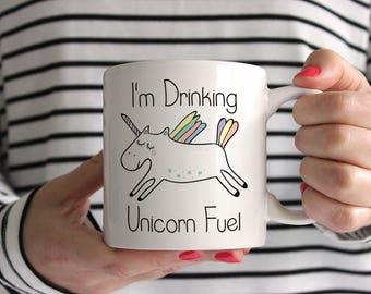 I'm Drinking Unicorn Fuel Ceramic Mug