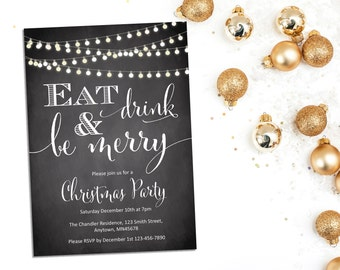 Printable Christmas Party Invite, Printable Chalkboard Christmas Party Invitation, Eat Drink & Be Merry Party Invitation, Download 205-XM