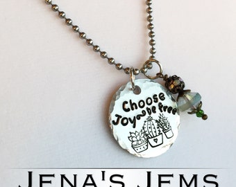 Hand Stamped Choose Joy, Be Free Necklace