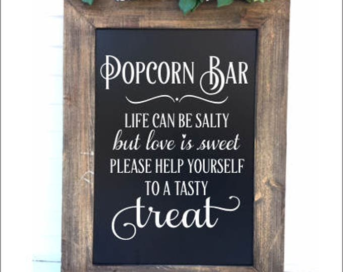 Popcorn Bar Decal Wedding Decal for Chalkboard DIY Lettering for Wedding Sign Vinyl Decal Life can be Salty But Love is Sweet Wedding Table