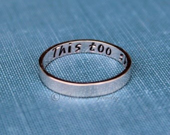 This Too Shall Pass Ring, Silver Ring, Stacker ring, Stacking Stackable Ring, Deployment Jewelry, jewelry, bible verse ring, deployment ring