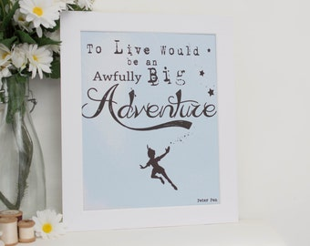 "Peter Pan Print 8x10"" with Peter Pan Quote"
