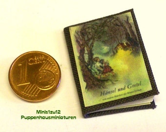 1009# Haensel and Gretel - childerens book with fairy tales - Doll house miniature in scale 1/12