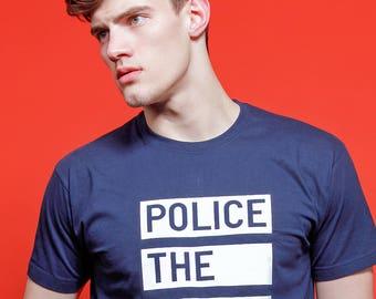 Police the Police - Black Lives Matter Political T-shirt