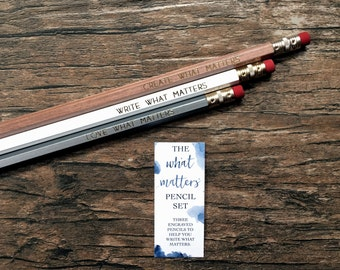The What Matters Pencil Set - Engraved Gift for Her Three Pack Pencils Writing Utensils Hexagon Gold Write Love Create