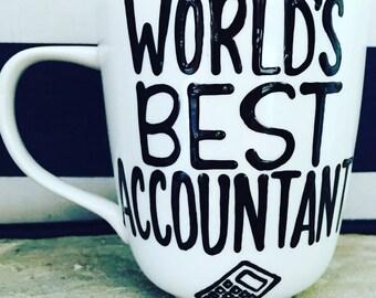 World's Best Accountant- CPA- Tax Person- Tax season-coffee mug  - Accounting Mug-Teacher  funny coffee mugs for coworkers-coffee mug