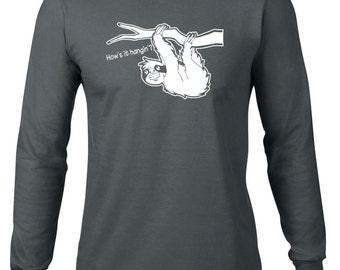 Long Sleeve Shirt, Funny T Shirt, How's It Hangin Sloth Tshirt, Ringspun Cotton, Funny Tee, Sloth T Shirt, Mens Plus Size