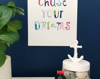 SALE!! Chase your dreams Colourful Art Print, Giclee Art Print, Print for Girls, Kids Room Art, Fine Art Print, Nursery Wall Decor, 8x10