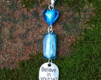 Believe in Yourself Inspiration Charm Pendant