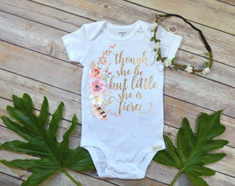 Though She Be But Little She Is Fierce, Baby Shower Gift, Boho Baby Clothes, Cute Baby Clothes, Baby Girl Clothes, Baby Girl Gift,Niece Gift