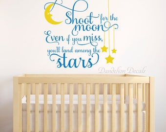 Nursery Decor - Shoot For The Moon - Nursery Wall Quotes - Shoot For The Moon Wall Decal - Nursery Decal - Wall Quote