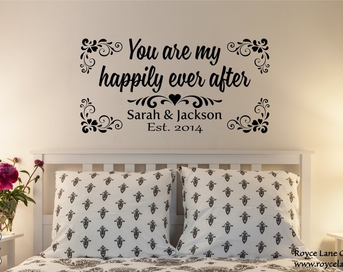 You Are My Happily Ever After Master Bedroom Wall Decal