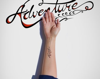 Adventure Temporary Tattoo/Typography Temporary Tattoo/Inspirational Temporary Tattoo/Lettering Temporary Tattoo/Motivational Flash Tattoo
