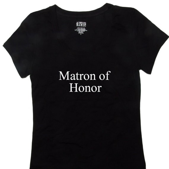 Bridal Party Shirts Matron Of Honor Bold T-Shirt
