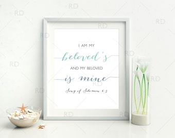 I am my beloved's and my beloved is mine Song of Solomon 6:3 PRINTABLE Wall Art / Bible Verse Print / Bible Verse Wall Art / Song of Solomon