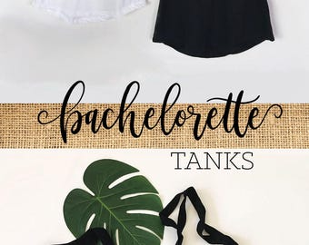 Bachelorette Tanks - Bachelorette Party Tank Tops - Bridal Party Tanks - Bridesmaid Tank Tops (EB3201BP)
