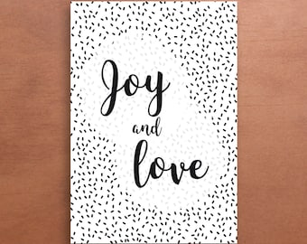 Joy and love Postcard - Black and white - Home decor - gift idea