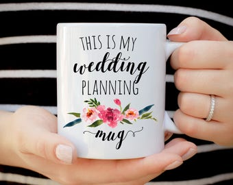 This is my Wedding Planning Mug, Future Mrs. Mug, Does This Ring Make Me Look Engaged Mug, Engagement Gift, Wedding Gift, Funny Bride Gift