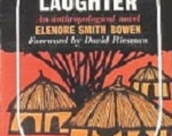 Return to Laughter: An Anthropological Novel (The Natural History Library) Paperback by Elenore Smith Bowen. RARE 1964 Ed. Good Condition*.