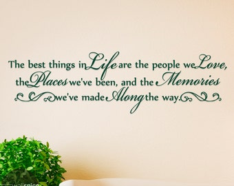 The Best Things In Life Are The People We Love Vinyl Wall Decal Sticker