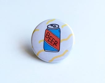 Beer Pin, Beer Can Pin, Beer Pinback Button, Beer Can Pinback Button, Alcohol Pin, Grunge Pin