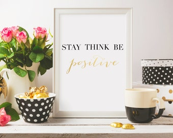 Stay Think Be Print, Gold Foil Print, Inspirational Print, Decor, Home Decor, Prints, Wall Art, Foil Print, Gold Foil, Trendy Wall Decor