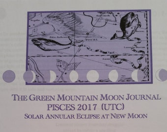 The Green Mountain Moon Journal, PISCES 2017, ECLIPSE, Moon Cycle,  Intuitive writing, Expressive writing, Moon Journal, instant download
