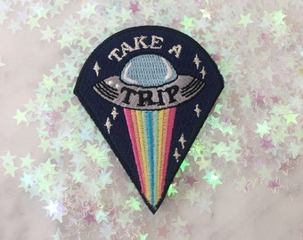 Take a Trip UFO Patch - Iron On Embroidered Patches - Alien, Outer Space, Trippy