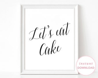 Wedding Reception Decor, Let's Eat Cake, Wedding Cake Sign, Wedding Table Decor, Reception Wedding Sign, Let's Eat Cake Sign, Cake Table